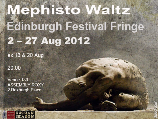 MEPHISTO WALTZ @ Edinburgh Fringe Festival 2012