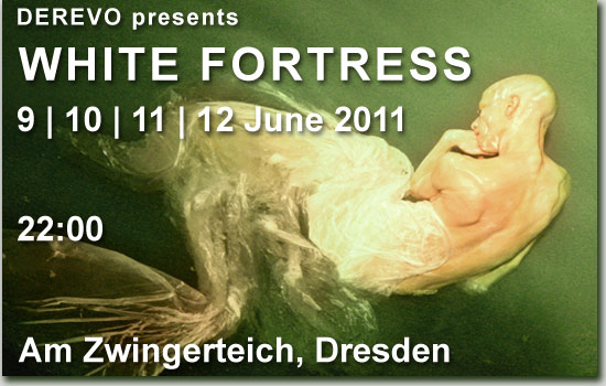 WHITE FORTRESS 2011